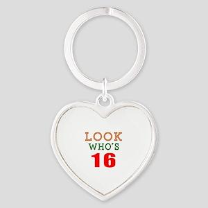 Look Who's 16 Birthday Heart Keychain