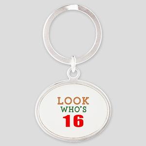 Look Who's 16 Birthday Oval Keychain