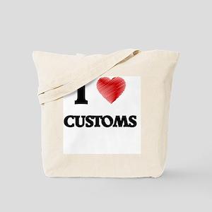 I love Customs Tote Bag