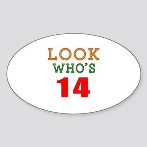 Look Who's 14 Birthday Sticker (Oval)