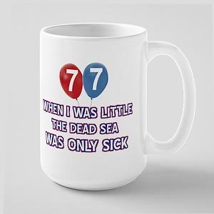 77 Year Old Dead Sea Designs Large Mug