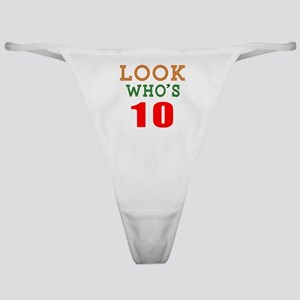 Look Who's 10 Birthday Classic Thong