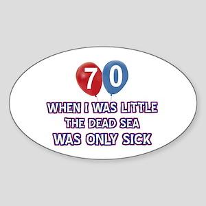 70 year old dead sea designs Sticker (Oval)