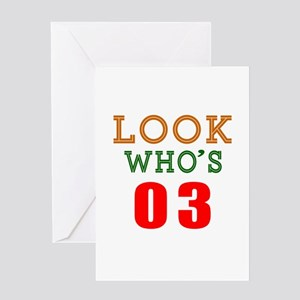 Look Who's 03 Birthday Greeting Card