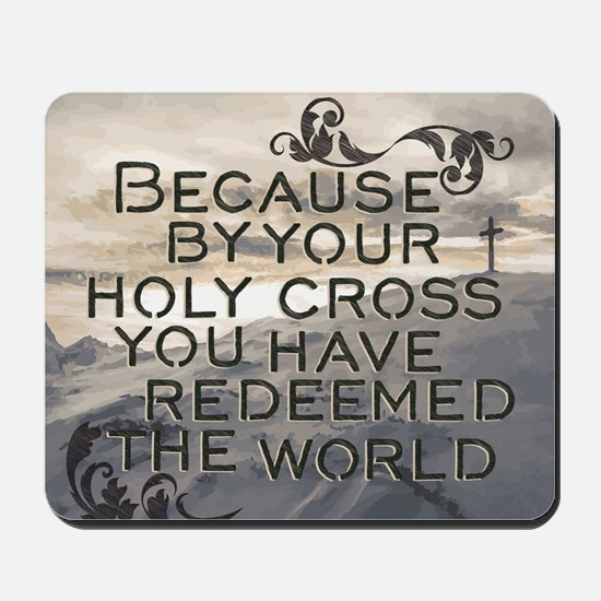 Your Holy Cross Mousepad
