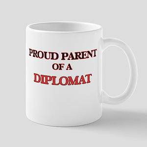 Proud Parent of a Diplomat Mugs