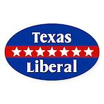 Texas Liberal Oval Car Sticker