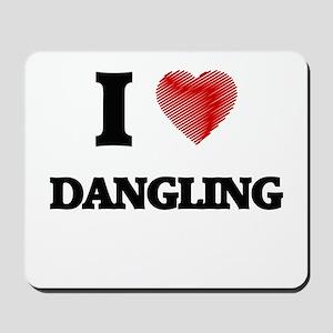 I love Dangling Mousepad