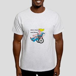 Wheelchair Girl needs Wheels T-Shirt