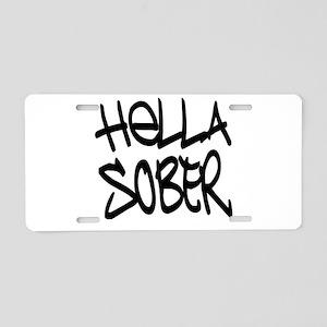 HellaSober Aluminum License Plate