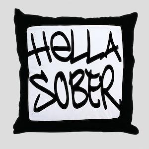 HellaSober Throw Pillow
