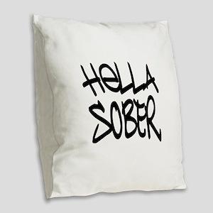 HellaSober Burlap Throw Pillow