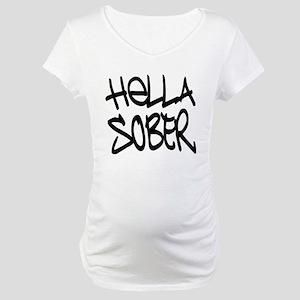 HellaSober Maternity T-Shirt