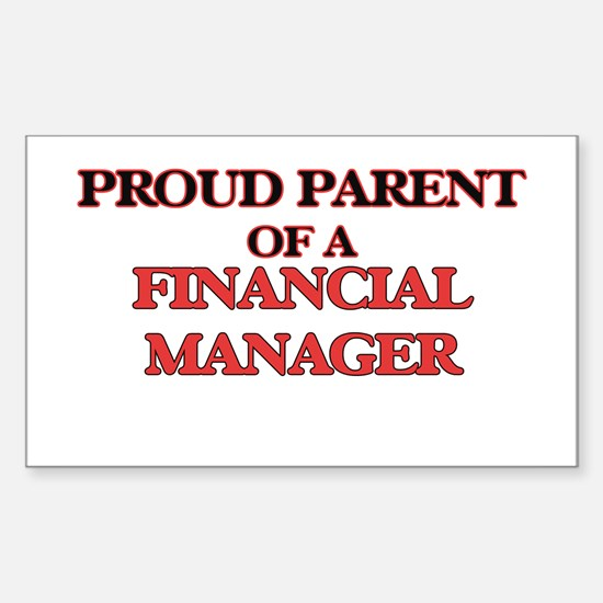 Proud Parent of a Financial Manager Decal