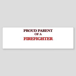 Proud Parent of a Firefighter Bumper Sticker