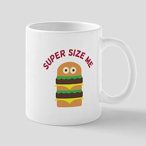 Super Size Me Mugs