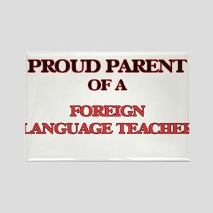 Proud Parent of a Foreign Language Teacher Magnets