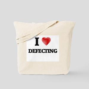 I love Defecting Tote Bag