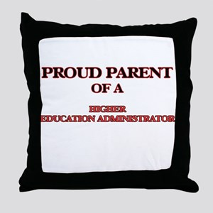 Proud Parent of a Higher Education Ad Throw Pillow