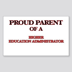 Proud Parent of a Higher Education Adminis Sticker