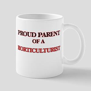 Proud Parent of a Horticulturist Mugs