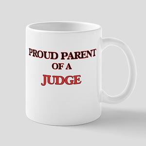 Proud Parent of a Judge Mugs