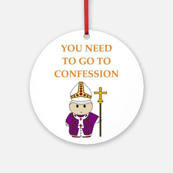 confession Round Ornament