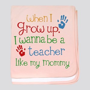 Teacher Like Mommy baby blanket
