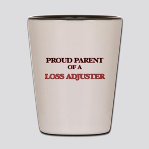 Proud Parent of a Loss Adjuster Shot Glass