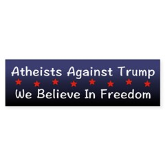 Atheists Against Trump Bumper Bumper Sticker