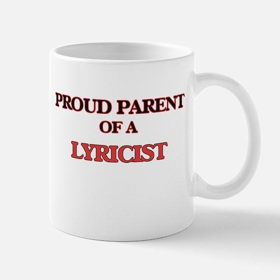 Proud Parent of a Lyricist Mugs