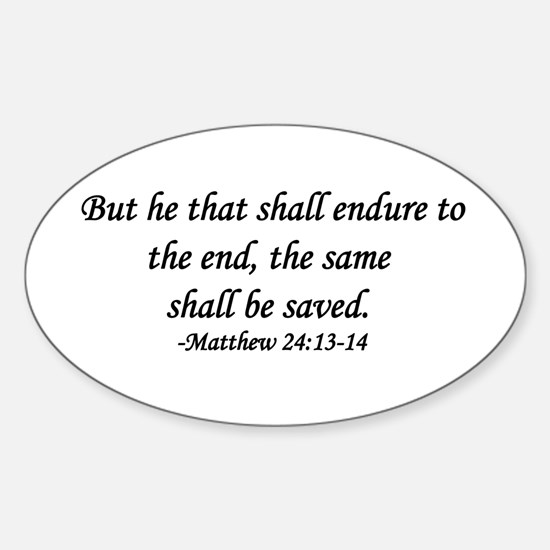 """Endure To The End"" Oval Decal"