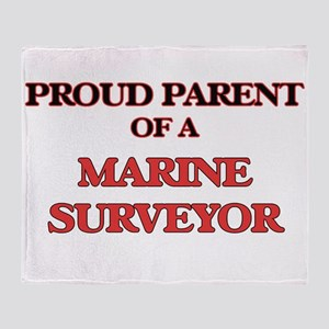 Proud Parent of a Marine Surveyor Throw Blanket