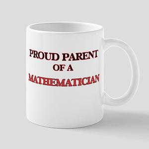 Proud Parent of a Mathematician Mugs
