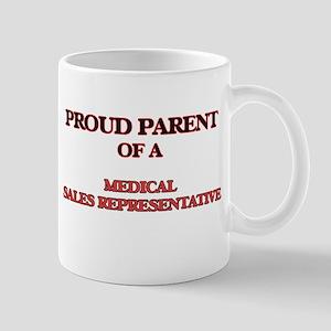 Proud Parent of a Medical Sales Representativ Mugs