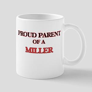 Proud Parent of a Miller Mugs