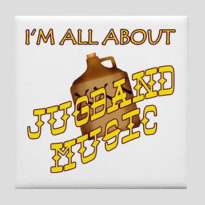 I'm All About Jugband Music Tile Coaster