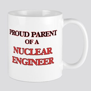 Proud Parent of a Nuclear Engineer Mugs
