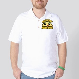 Taco Bout Awesome Golf Shirt