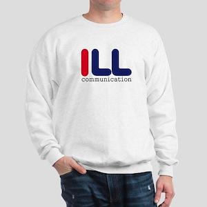 ILL Communication Sweatshirt