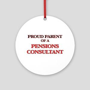 Proud Parent of a Pensions Consulta Round Ornament