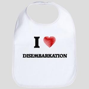 I love Disembarkation Bib