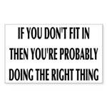If You Don't Fit In, You Sticker (Rectangle 10 pk)