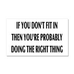 If You Don't Fit In, You're Rig Car Magnet 20 x 12