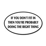 If You Don't Fit In, You're 35x21 Oval Wall Decal