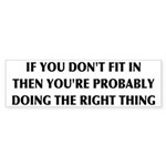 If You Don't Fit In, You're Sticker (Bumper 10 pk)