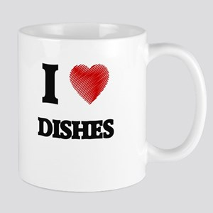 I love Dishes Mugs
