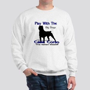 cane Corso Let's Play Sweatshirt