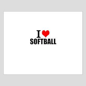 I Love Softball Posters