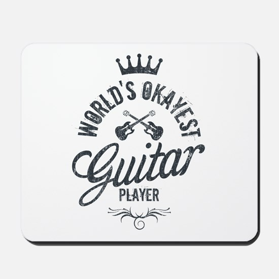 World's Okayest Guitar Player Mousepad